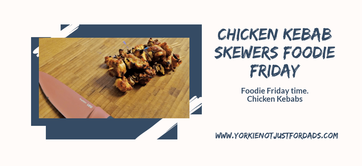Featured image for the post chicken kebab skewers. Foodie friday