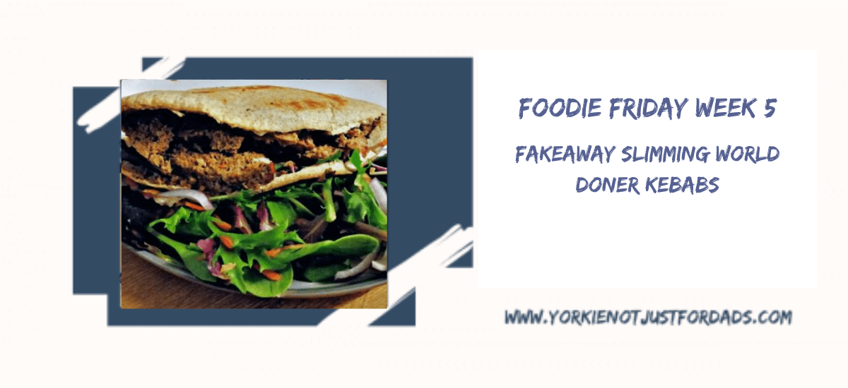 Featured image for the post Foodie Friday Week 5 slimming World fakeaway donor kebabs